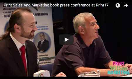 Print Sales And Marketing Book Press Conference at Print17